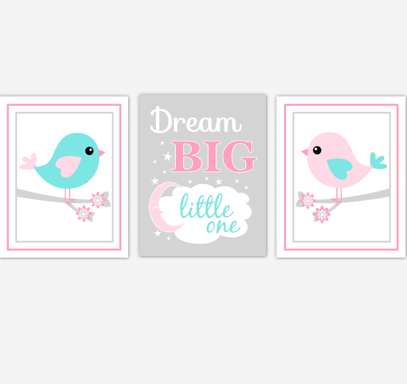 Birds Baby Girl Nursery Wall Art Pink Teal Aqua Baby Nursery Decor Prints Home Decor Dream Big Little One