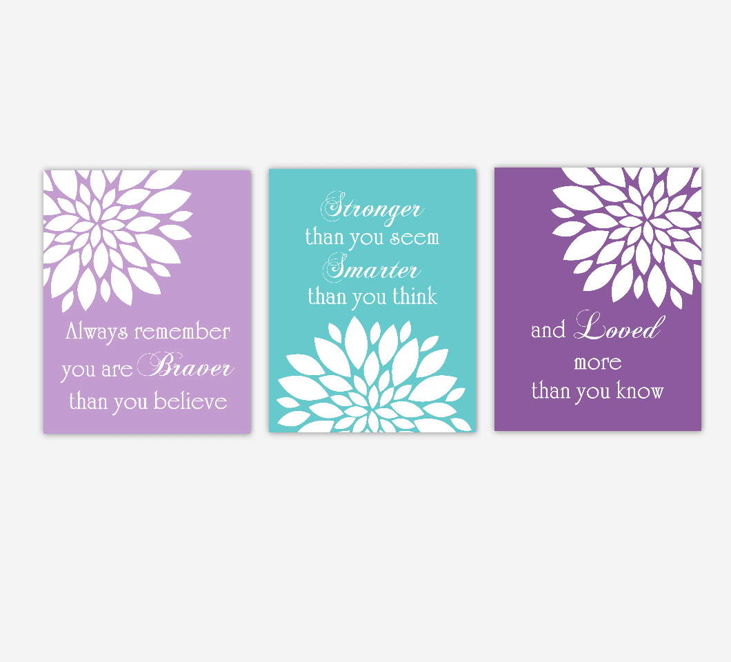 Dahlia Mums Flower Burst Purple Teal Always Remember You Are Braver Floral Wall Decor Girl Bedroom Prints Baby Nursery Decor SET OF 3 UNFRAMED PRINTS