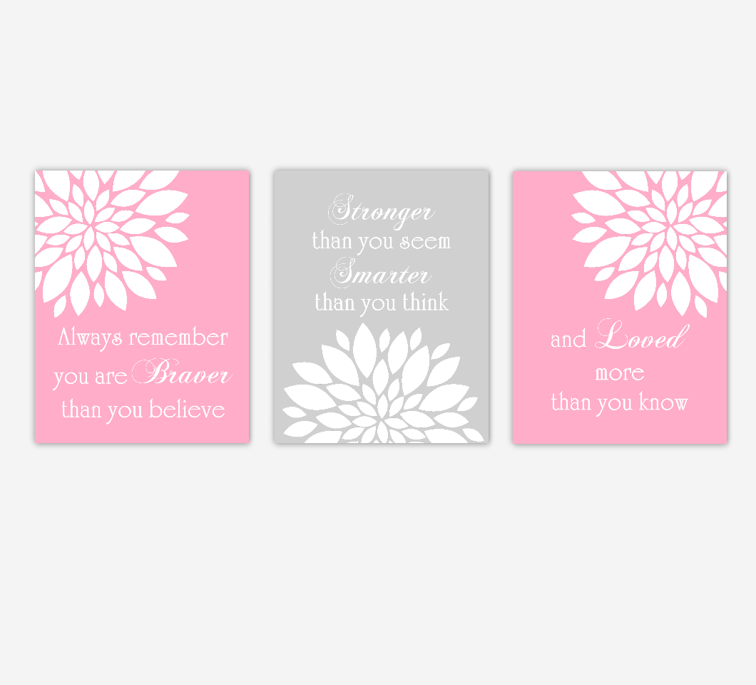 Dahlia Mums Flower Burst Pink Gray Always Remember You Are Braver Floral Wall Decor Girl Bedroom Prints Baby Nursery Decor SET OF 3 UNFRAMED PRINTS