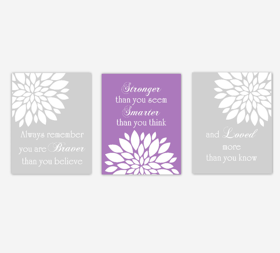 Purple Baby Girl Nursery Art Flower Burst Dahlia Mums Remember You Are Braver Stronger Smarter Loved Girl Bedroom Floral Wall Decor SET OF 3 UNFRAMED PRINTS
