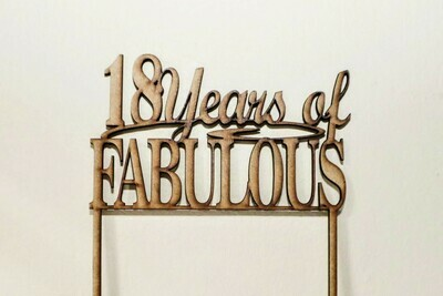 18 Years of Fabulous Cake Topper