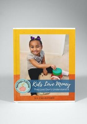 Kids Love Money Savings Edition