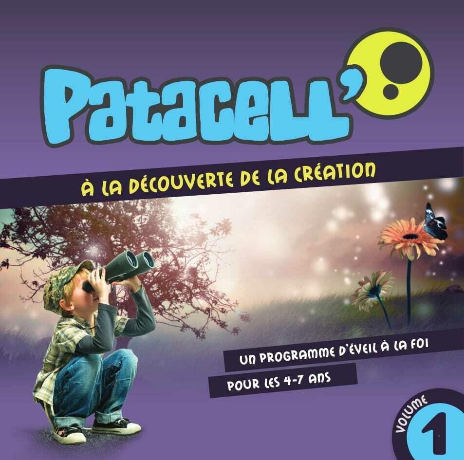 Patacell' 1 - A la découverte de la création