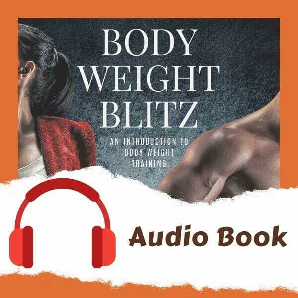 Body Weight Blitz Audio