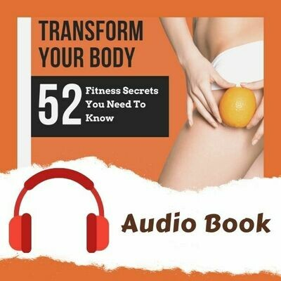 52 Fitness Secrets You Need To Know - Audio