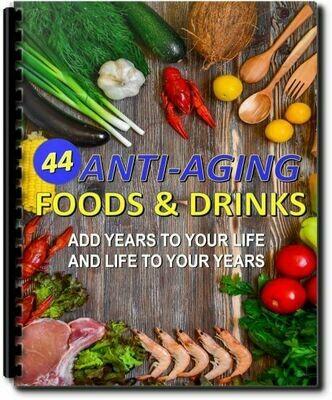 FREE Report - 44 Anti Aging Foods