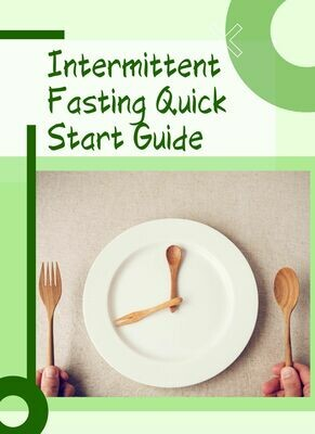 FREE Report - Intermittent Fasting Quick Start Guide