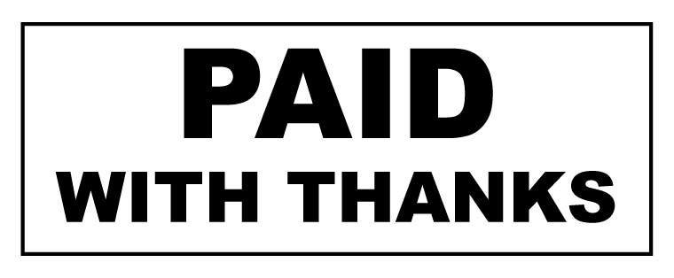 Paid with thanks stamp (Red/Blue or Black)
