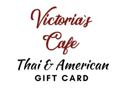 Victoria's Cafe Gift Card (Virtual Version) for Online Orders Only