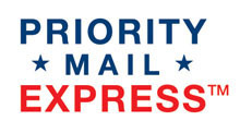 -Priority  Express Shipping (East of Mississippi +$25.00 USD) (West of Mississippi +$30.00 USD)