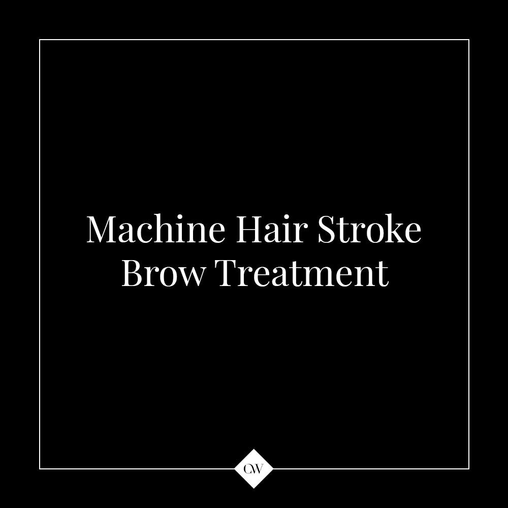 Machine Hair Stroke Brows Treatment