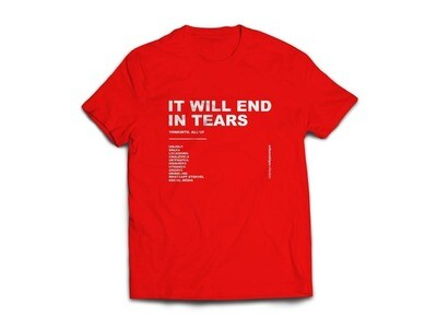 T shirt - It Will End in Tears - Red S
