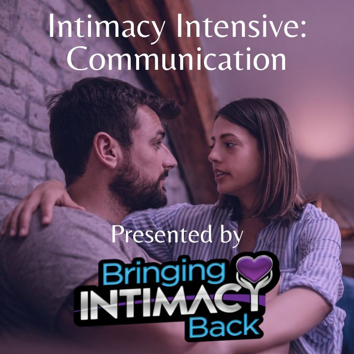 Intimacy Intensive: Communication