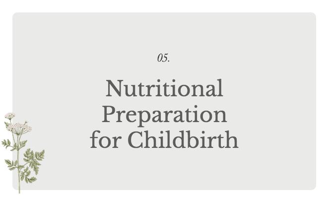 Nutritional Preparation for Childbirth