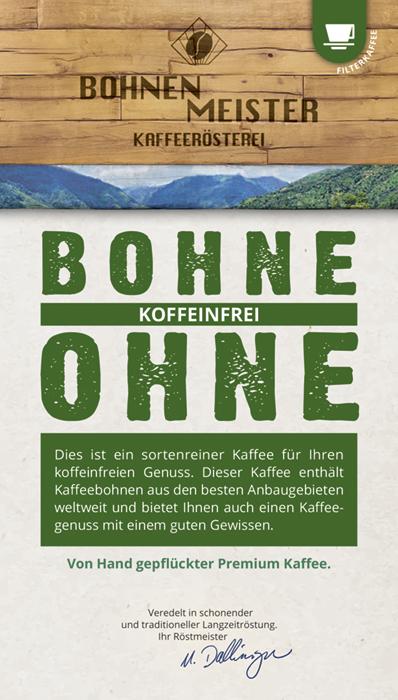 """Bohne Ohne"" koffeinfreier Kaffee"
