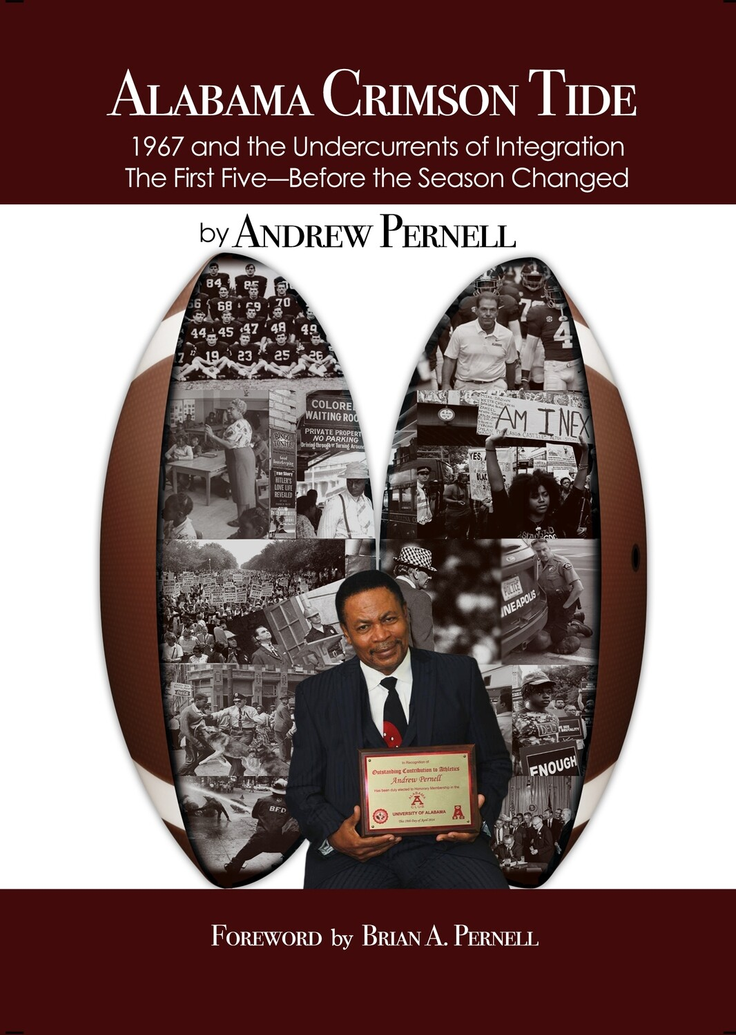 Alabama Crimson Tide: 1967 and the Undercurrents of Integration The First Five---Before the Season Changed