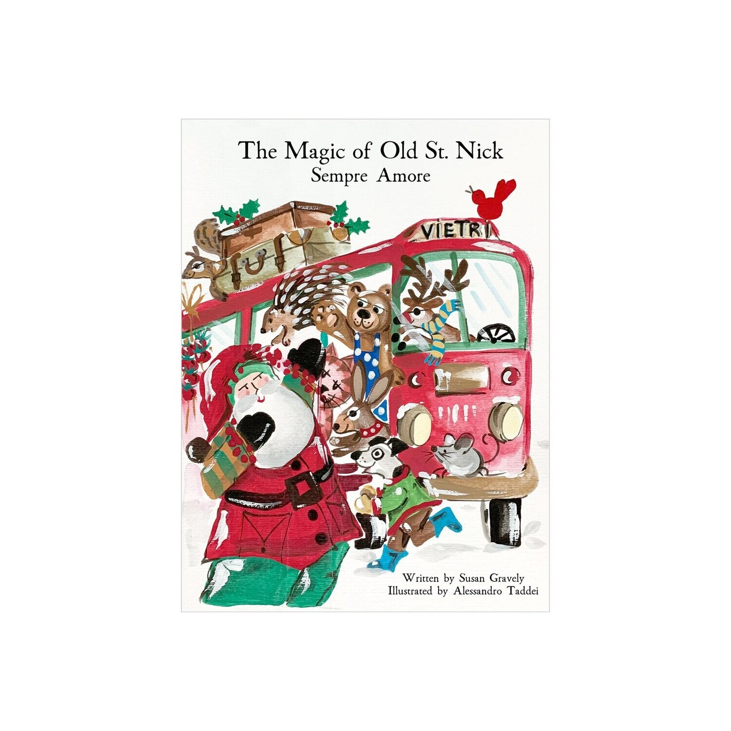 VIETRI Old St. Nick The Magic of Old St. Nick: Sempre Amore Children's Book