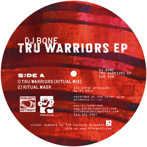 SUB028 | TRU WARRIORS EP | DJ BONE **WAV