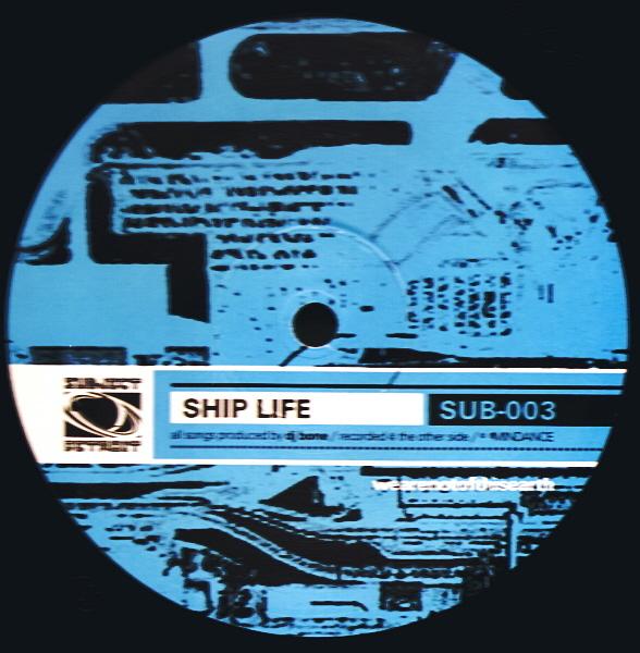 SUB003 | SHIP LIFE EP|DJ BONE