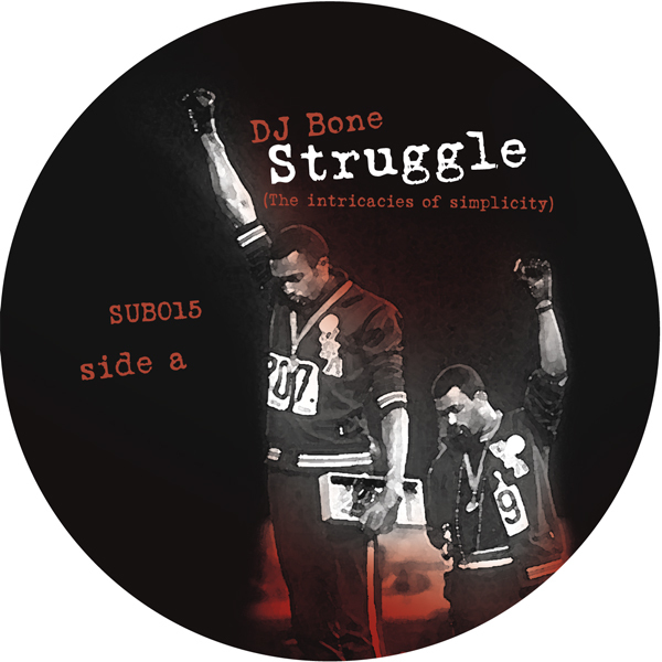 SUB015 | STRUGGLE EP - THE INTRICACIES OF SIMPLICITY | DJ BONE **WAV