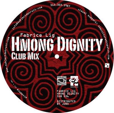 SUB036   HMONG DIGNITY EP   FABRICE LIG