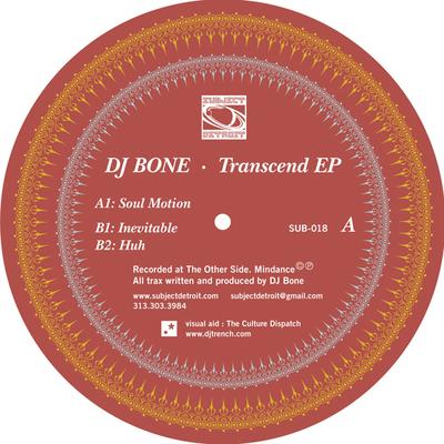 SUB018   TRANSCEND EP   DJ BONE