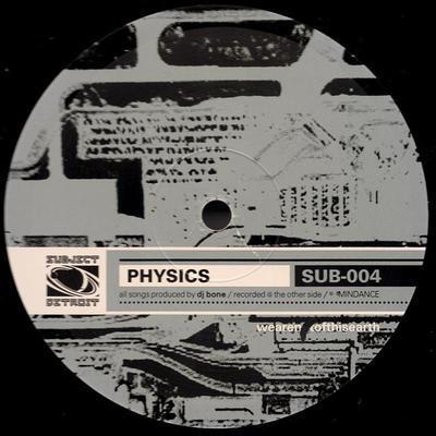 SUB004 | PHYSICS EP | DJ BONE  **WAV