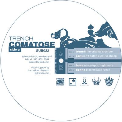 SUB022  COMATOSE   TRENCH