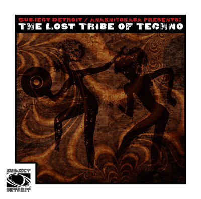 VARIOUS ‎– THE LOST TRIBE OF TECHNO (SATELLITE 1)