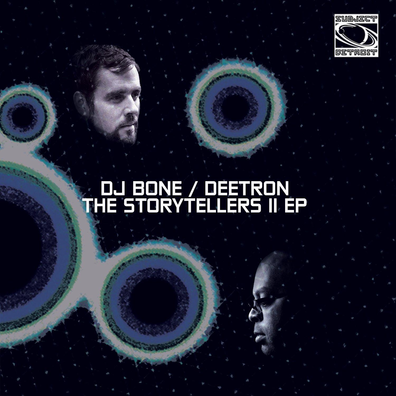 SUB045 | THE STORYTELLERS EP 2 | DJ BONE & DEETRON