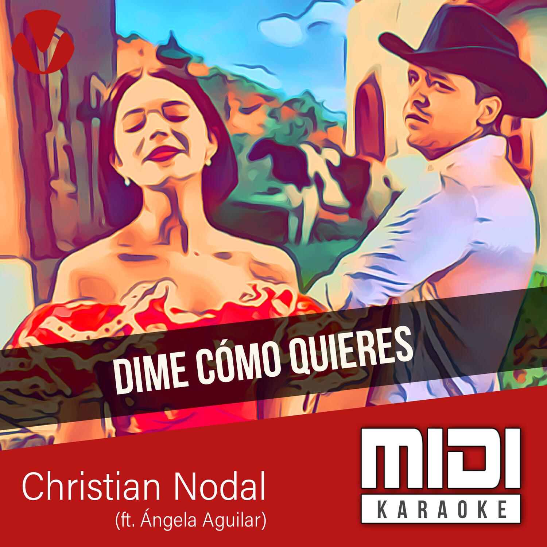 Dime Cómo Quieres (ft. Ángela Aguilar)
