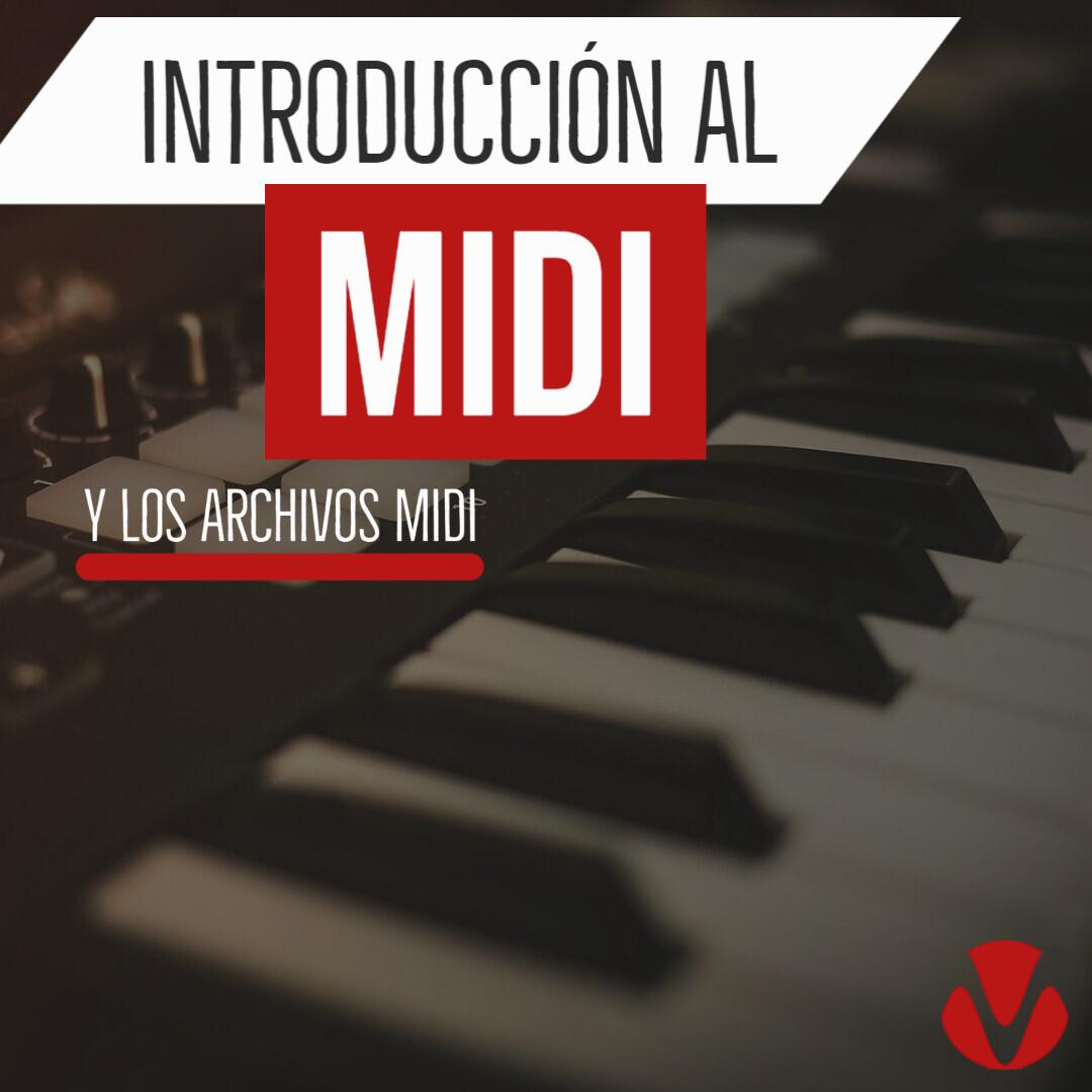 Introducción Al MIDI y Los Archivos MIDI