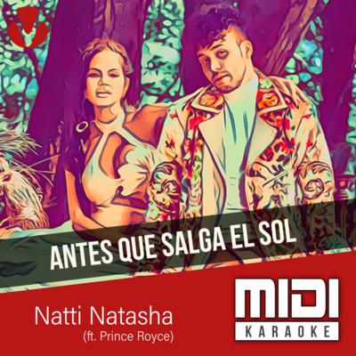 Antes Que Salga El Sol (ft. Prince Royce)