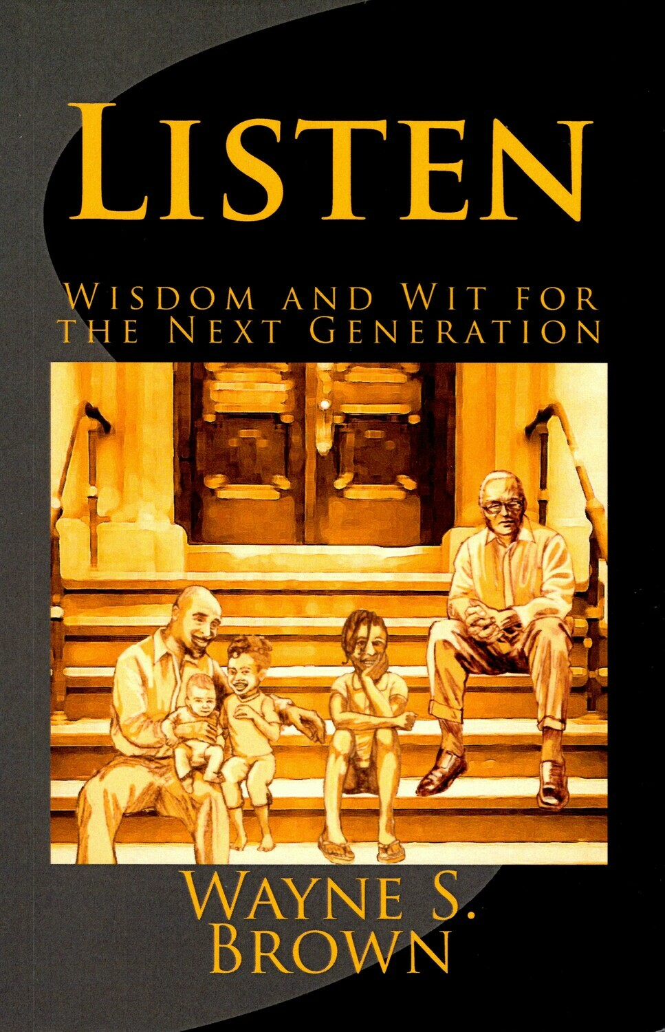 LISTEN - Wisdom and Wit for the Next Generation