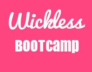 Wickless Boot Camp