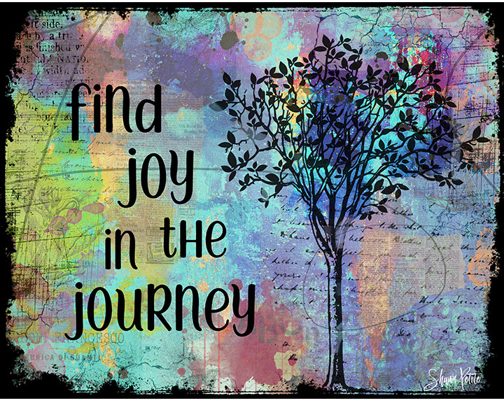 """""""Find Joy in the Journey"""" Print on Wood and Print to be Framed"""
