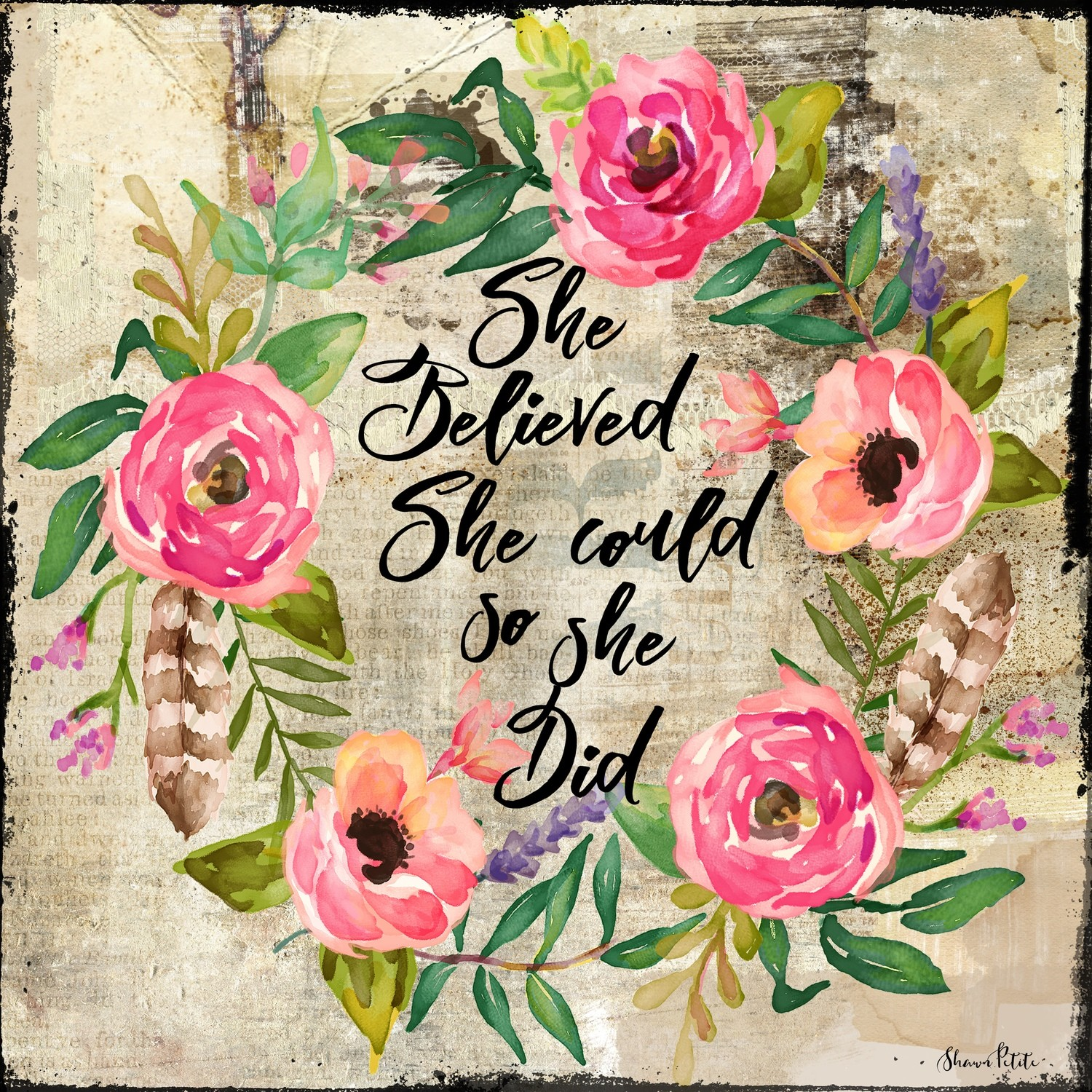 """She believed she could so she Did"" wreath Print on Wood and Print to be Framed"