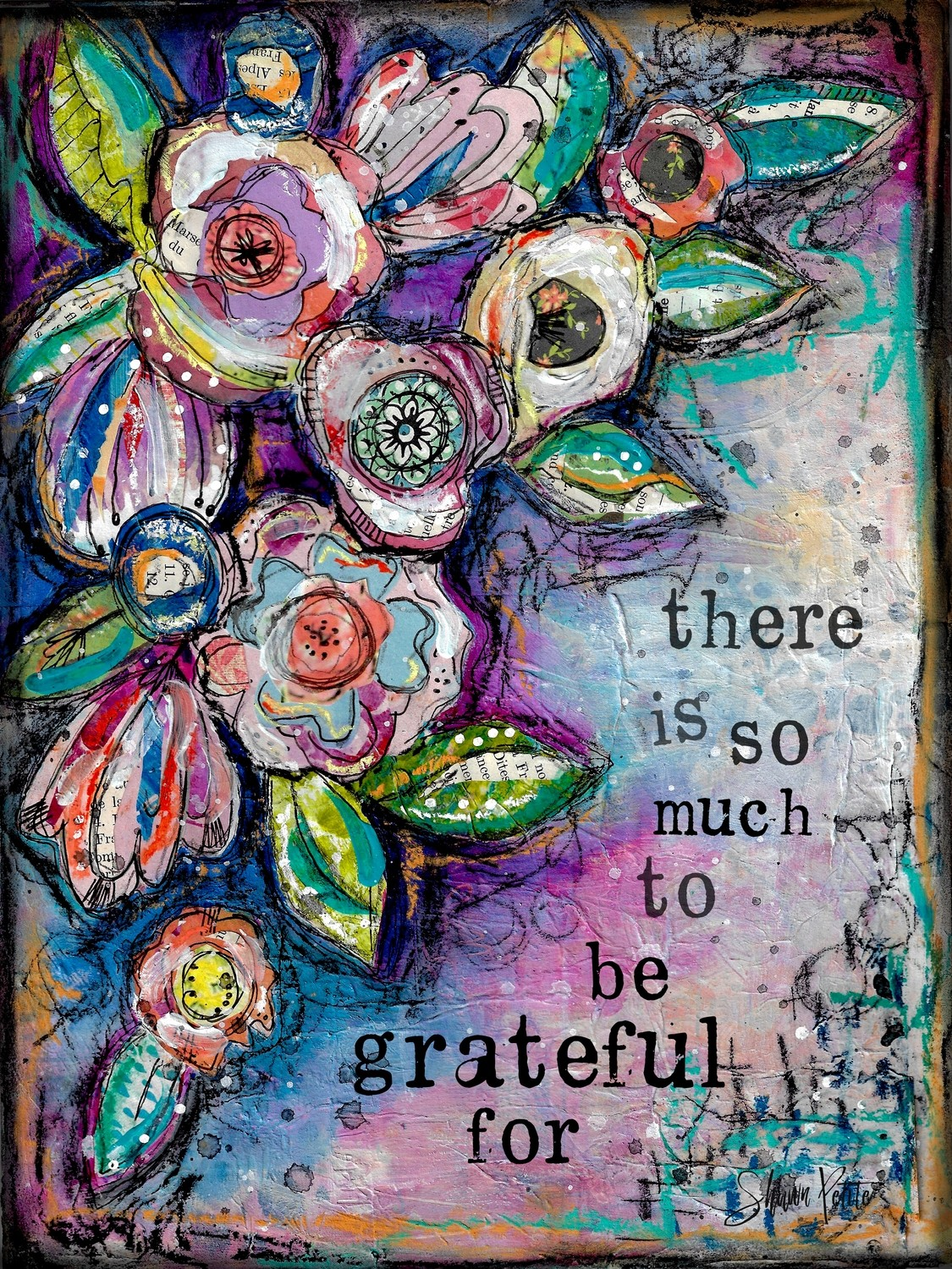 """There is so much to be grateful For"" Print on Wood and Print to be Framed"