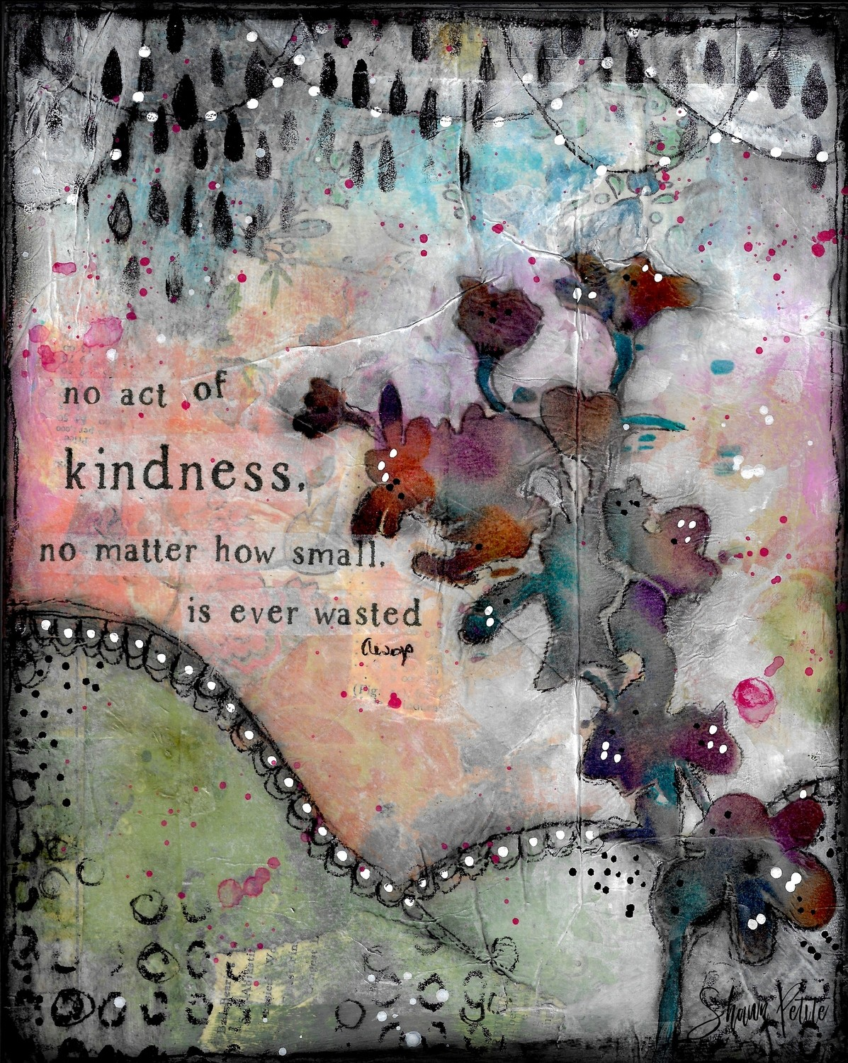 """""""No act of Kindness"""" Print on Wood and Print to be Framed"""
