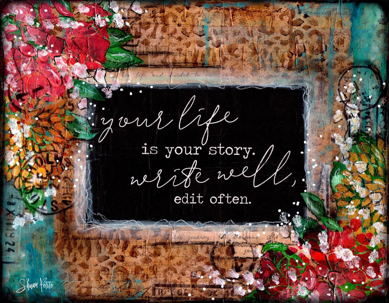 """Your life your Story""  mixed media 14x11 original"
