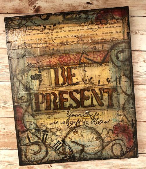 """Be Present"" Clearance 8x10 Original"