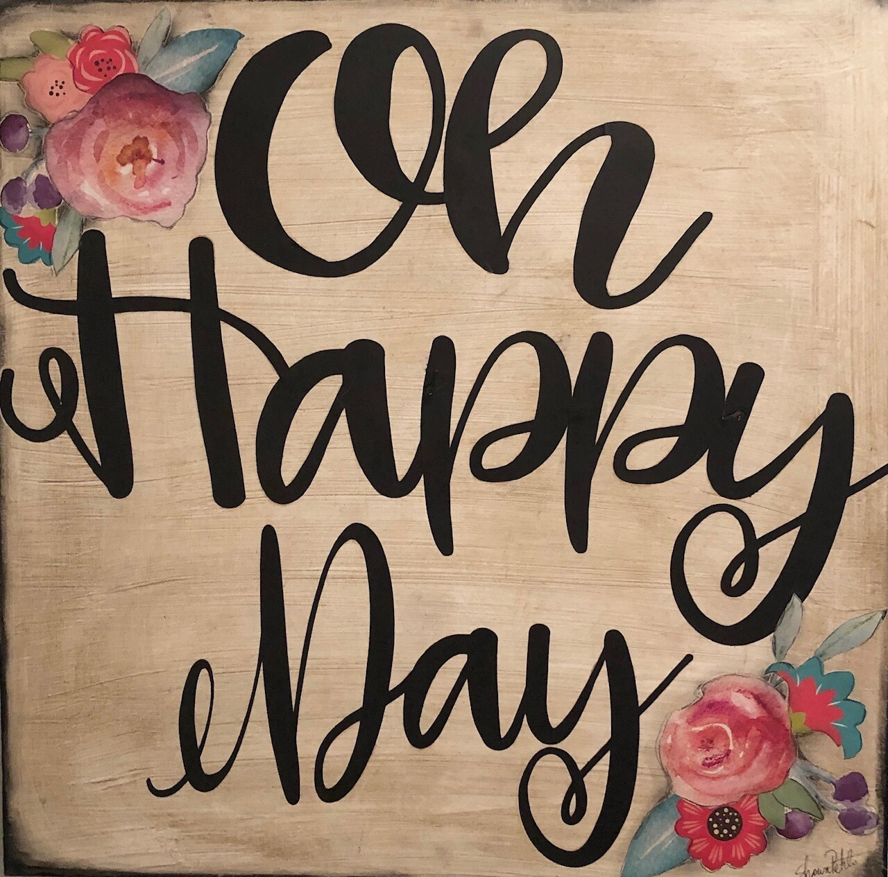 """Oh Happy Day"" 18x18 mixed media original clearance"
