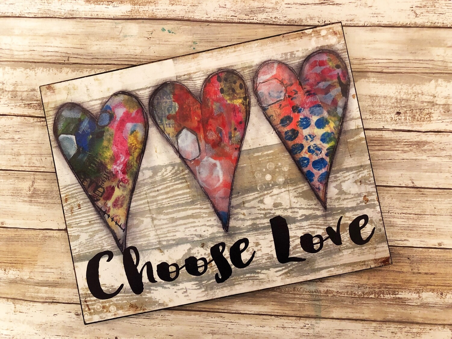 """Choose love"" hearts 14x11 print on wood clearance"