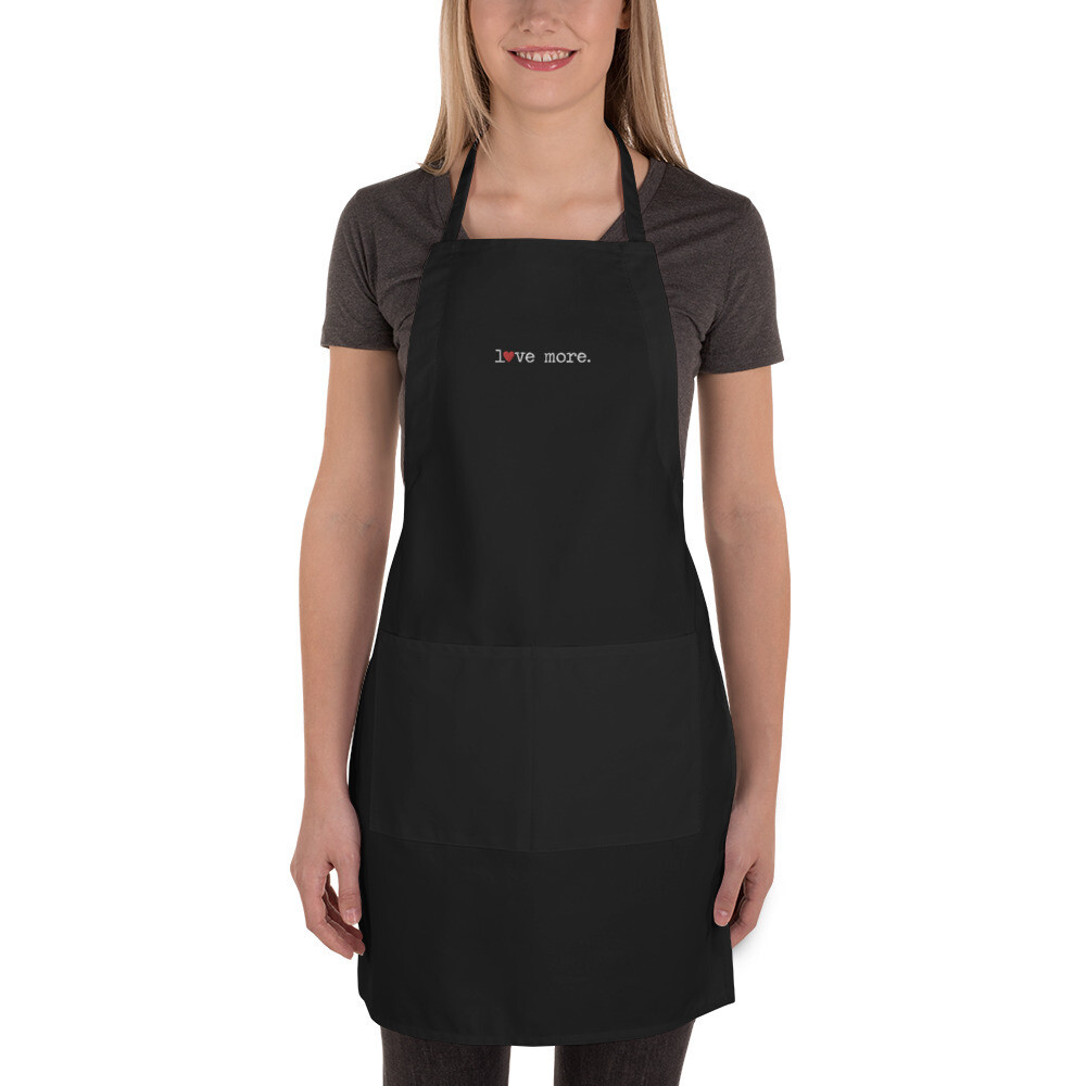 """""""Love More"""" Embroidered Apron"""