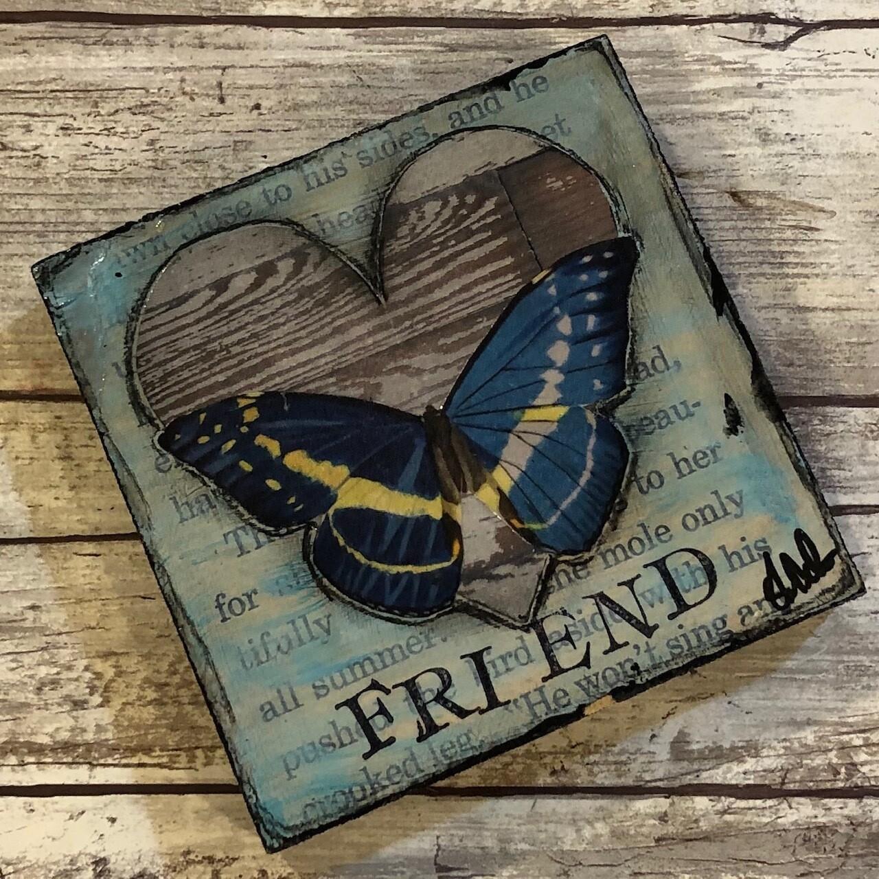 """Friend"" butterfly 4x4  original Clearance"