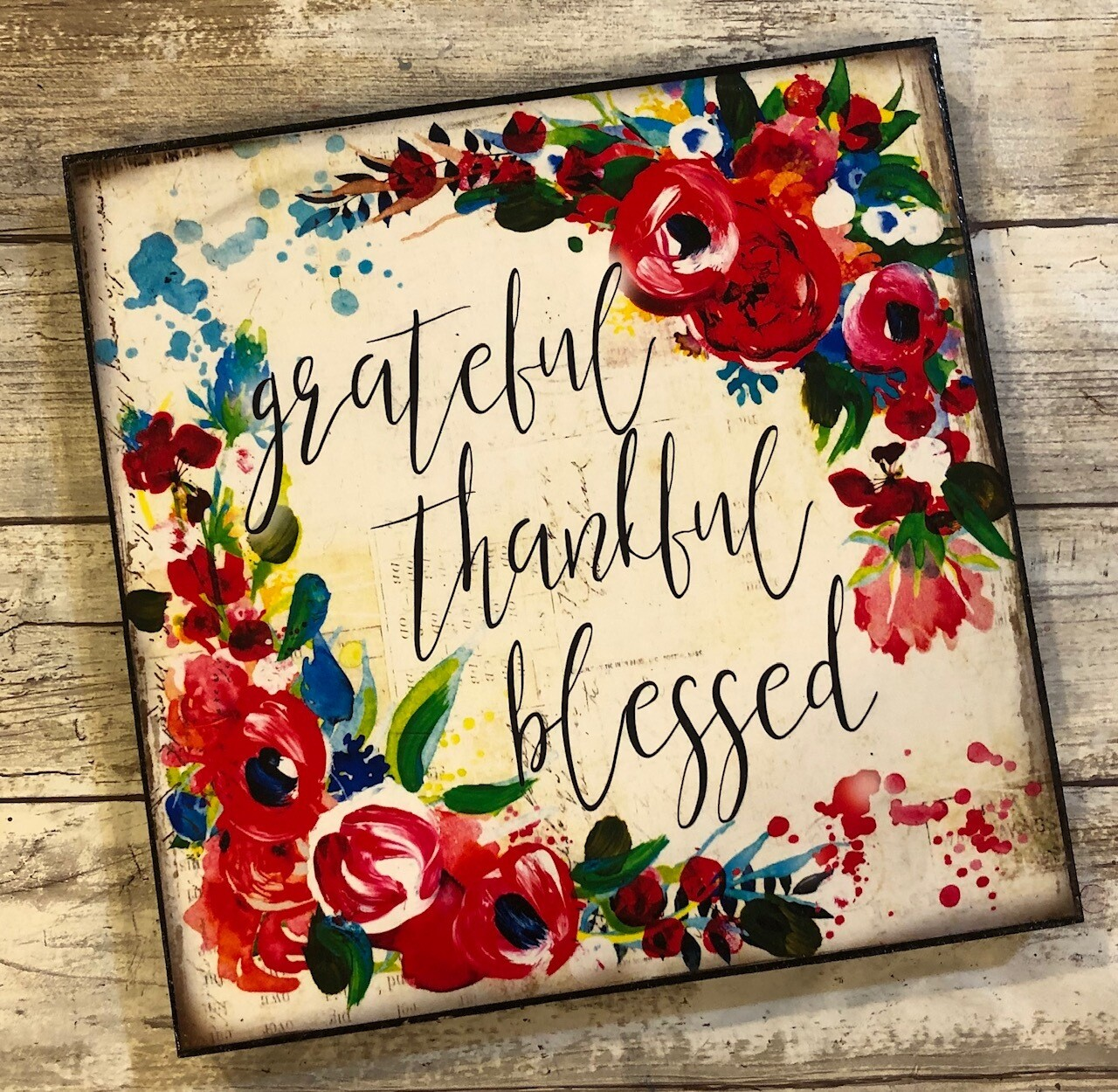 """""""Grateful, Thankful, Blessed"""" 8x8 Clearance"""
