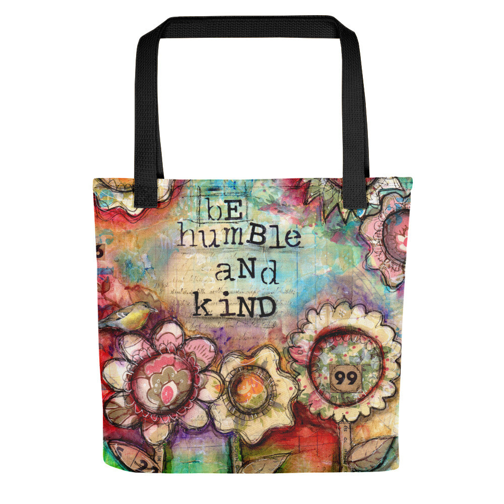 Be Humble and Kind Tote bag