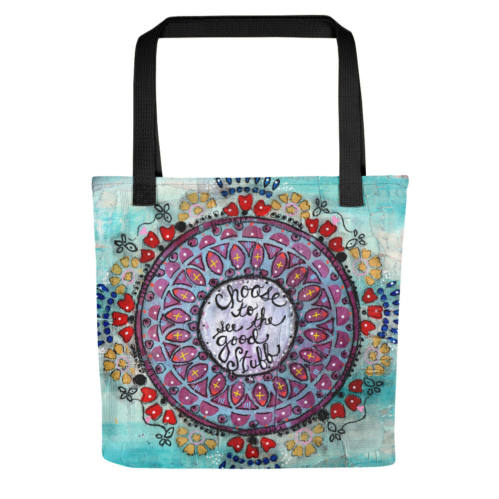 Choose to see the Good Stuff Tote bag