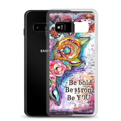 Be Bold Samsung Case