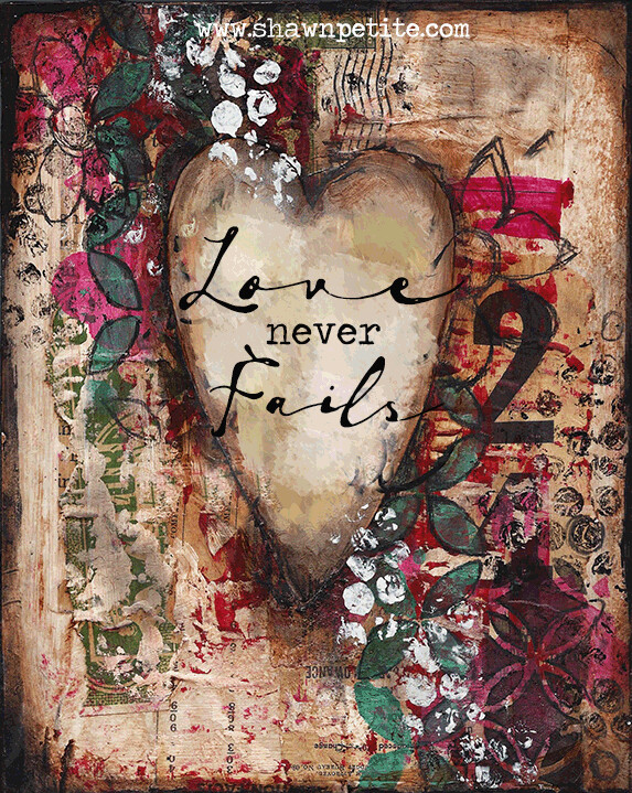 """""""Love Never Fails"""" 4x6 clearance"""